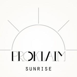 Proklaim - Sunrise