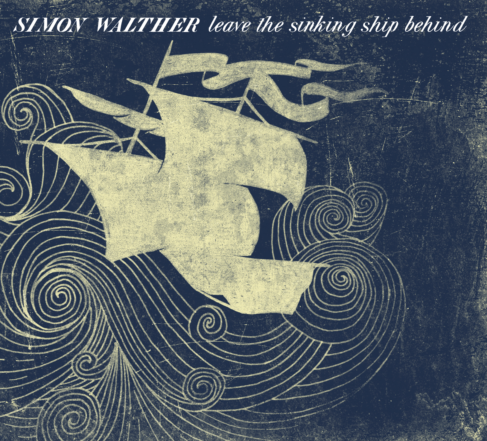 Simon Walther – Leave The Sinking Ship Behind