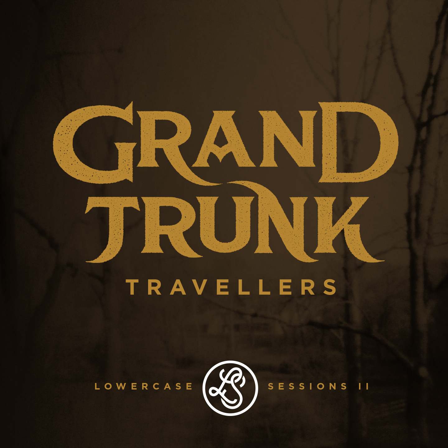 Grand Trunk Travellers – Lowercase Sessions II