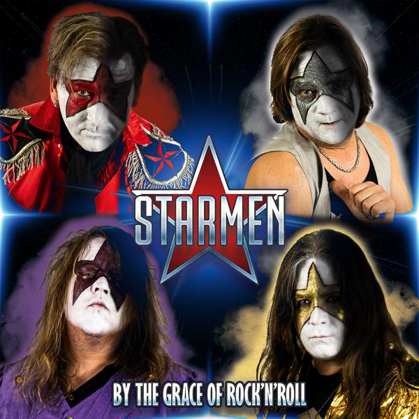 Starmen – By the Grace of Rock 'n' Roll